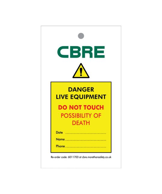 TAG-SINGLE SIDED CBRE PRINTED LIVE EQPT. DO NOT TOUCH-PACK/10
