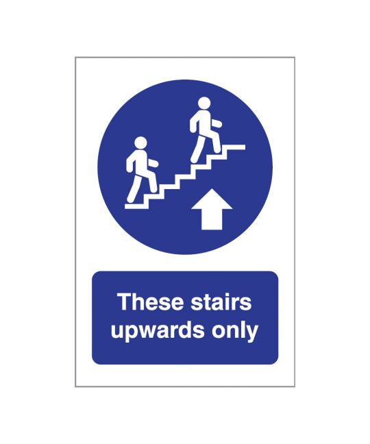 These Stairs Upwards Only Indoor Wall Sign